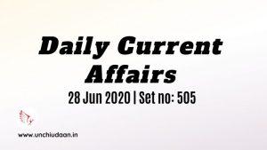 Daily Current Affairs of 28 Jun 2020 | Set no. 505