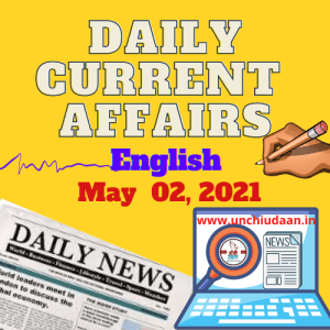 Daily Current Affairs 02  May, 2021 in English