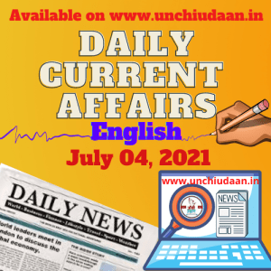 Read more about the article Daily Current Affairs 04 July, 2021 in English