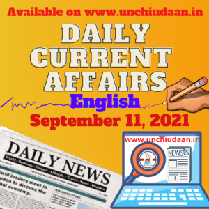 Read more about the article Daily Current Affairs 11 September, 2021 in English
