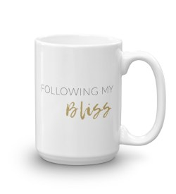 Following My Bliss Mug