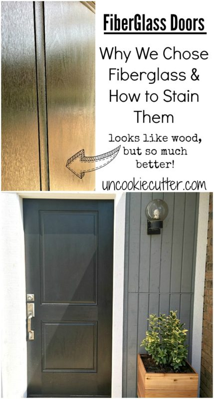 Fiberglass Doors  Why I Picked It and How to Stain