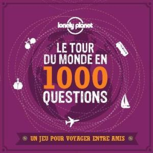 jeu le tour du monde en 1000 questions par lonely planet