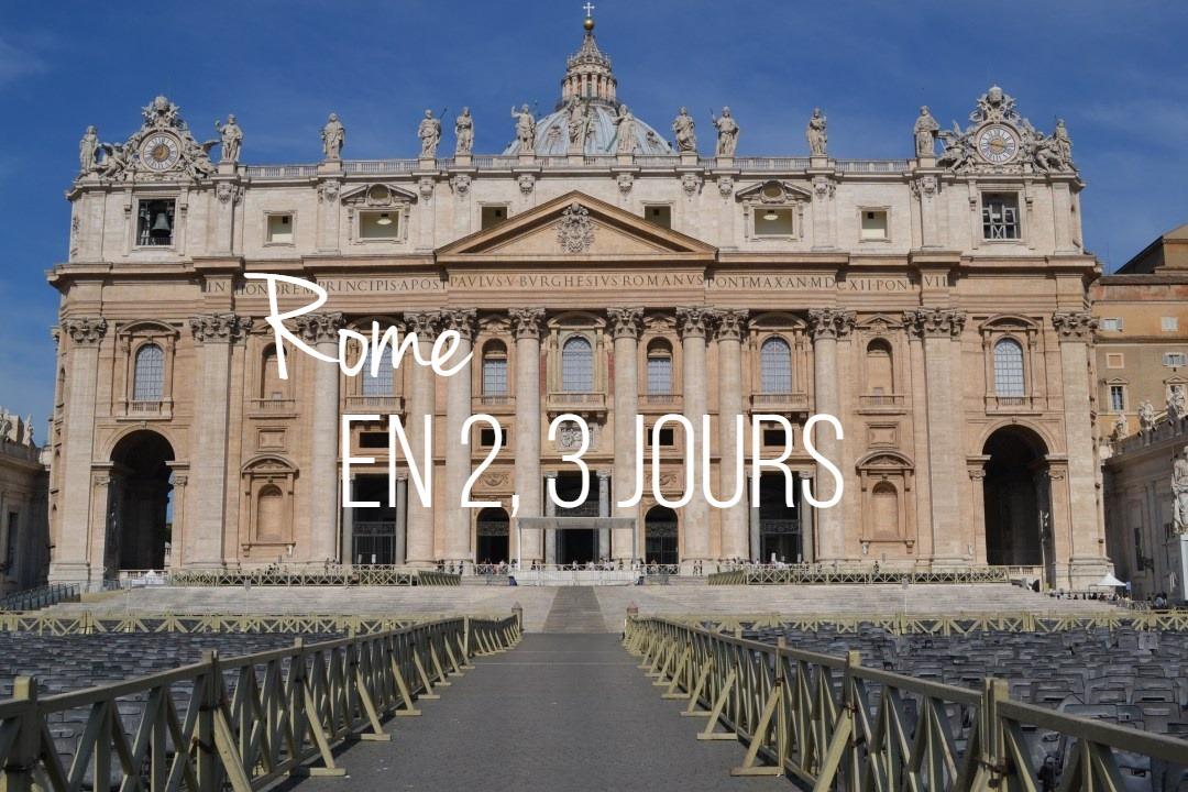 Rome en 2,3 jours