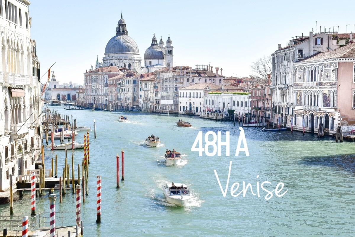 48 heures à Venise