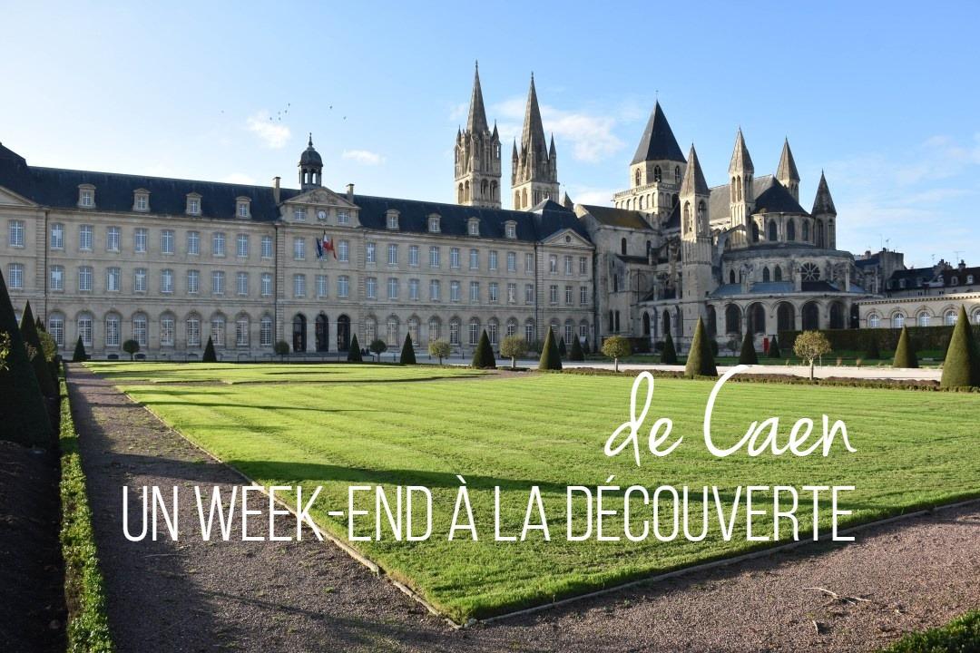 Un week-end à la découverte de Caen