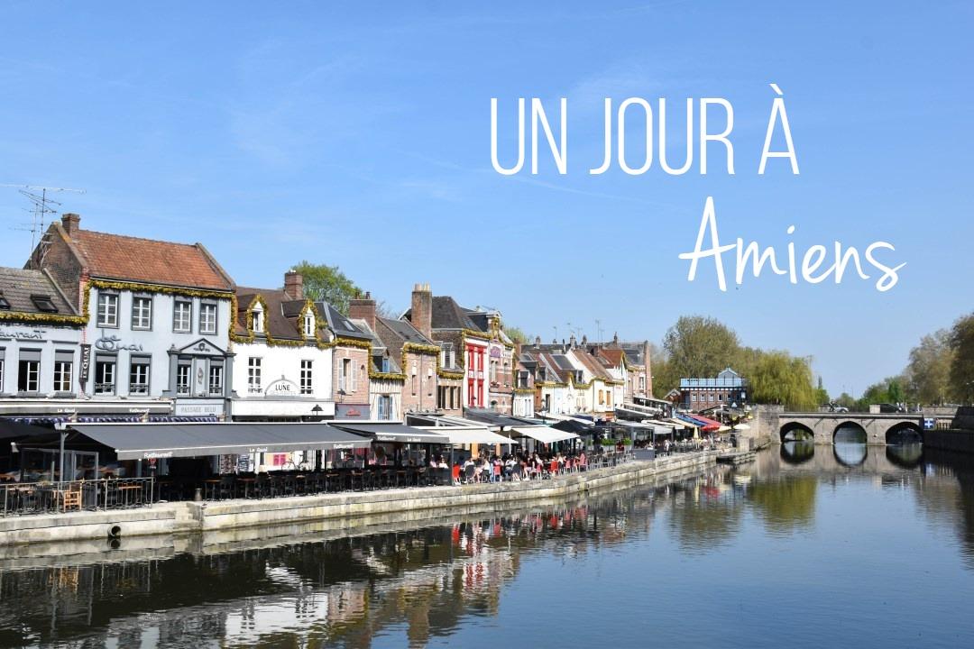 Un jour à Amiens