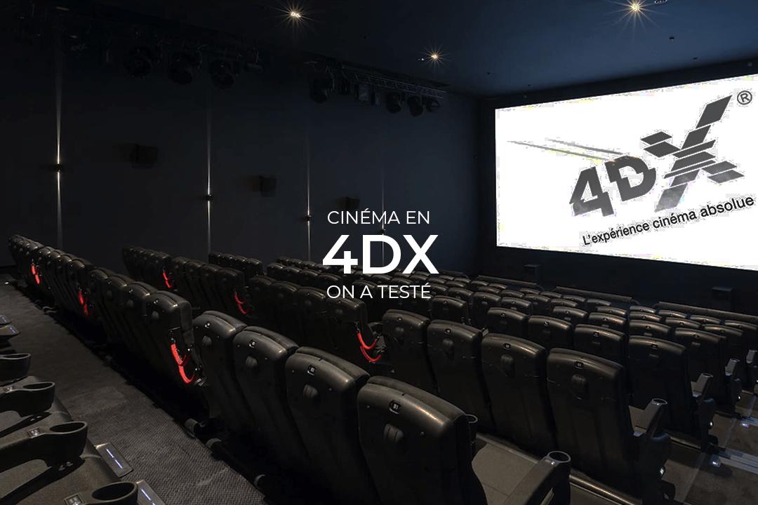 avis cinéma 4dx