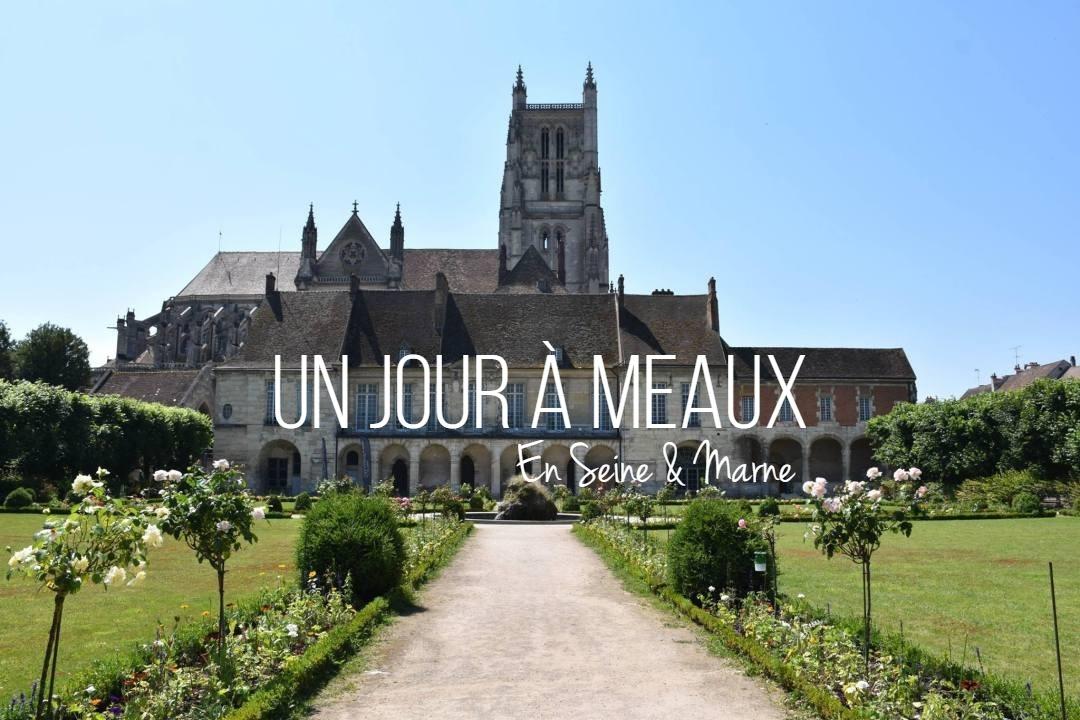 Un jour à Meaux en Seine et Marne