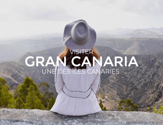 Visiter Grand canaria