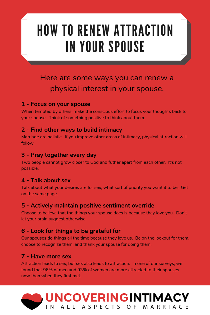 Are there things you have to do to stay interested in your spouse for the long haul? Here are 7 tips to help you stay interested and renew attraction in your spouse.