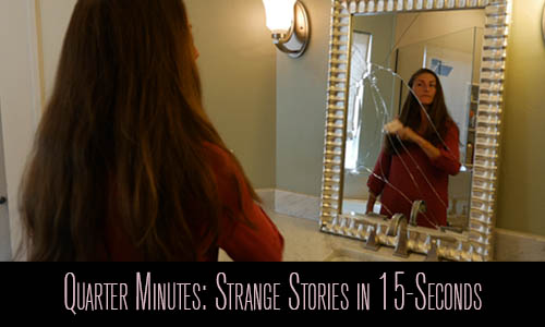 Quarter Minutes: Strange Stories in 15-Seconds