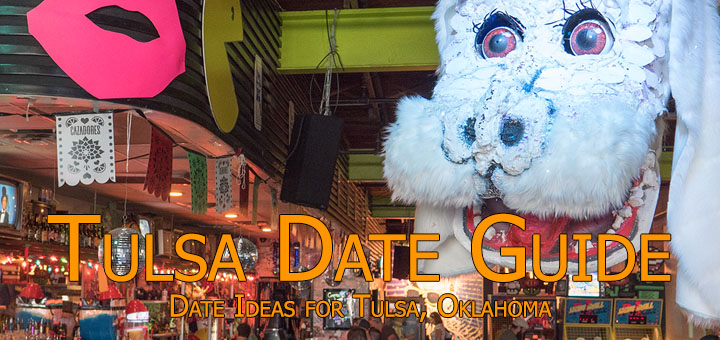 Tulsa Date Guide, Date Ideas for Tulsa, Oklahoma