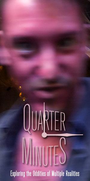 Quarter Minutes