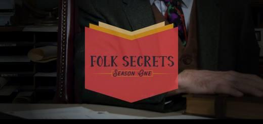 Folk Secrets