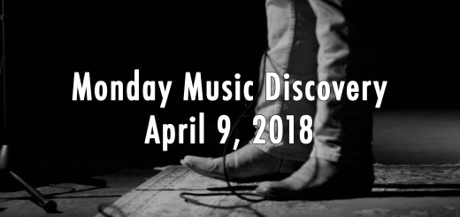 Monday Music Discovery for April 9 2018
