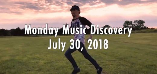 Monday Music Discovery for July 30 2018