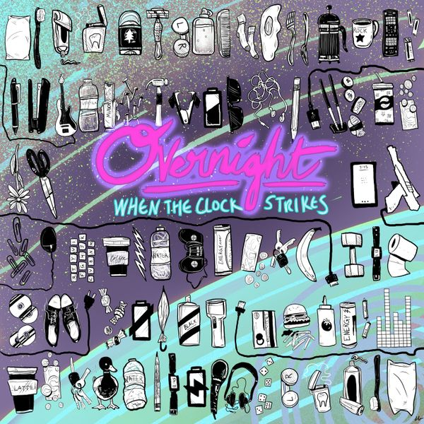 Overnight by When the Clock Strikes album cover