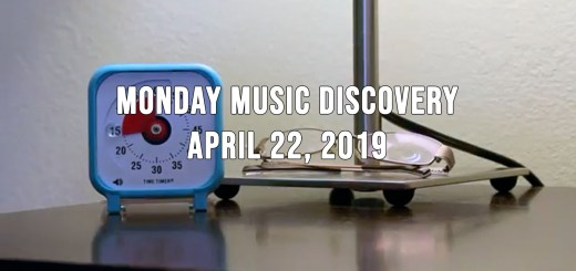Monday Music Discovery for April 22 2019