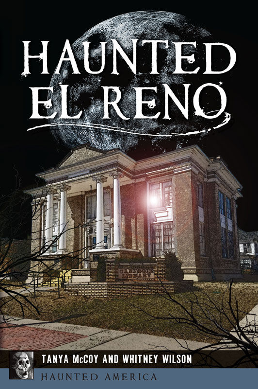 Haunted El Reno by Tanya McCoy and Whitney Wilson