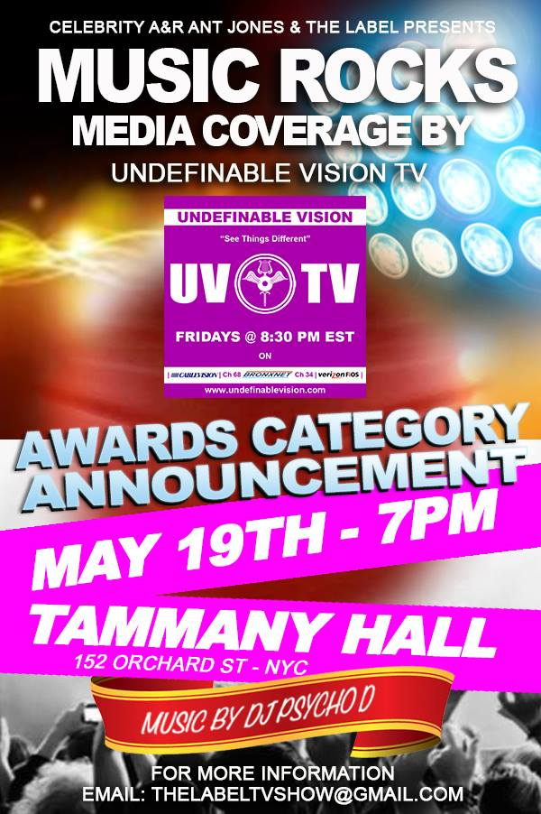 Undefinable Vision TV | Media Coverage for Music Rocks Awards Category Announcement May 19th 2014 at Tammany Hall NYC | Presented by Celebrity A&R Ant Jones & The Label