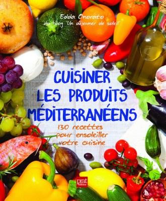 Gagnez mon livre Cuisiner les produits méditerranéens et un panier gourmand de Les deux Siciles