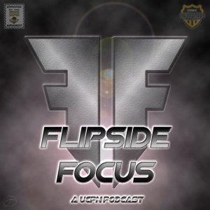 Flipside Focus Episode #22