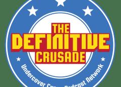 The Definitive Crusade Episode #20