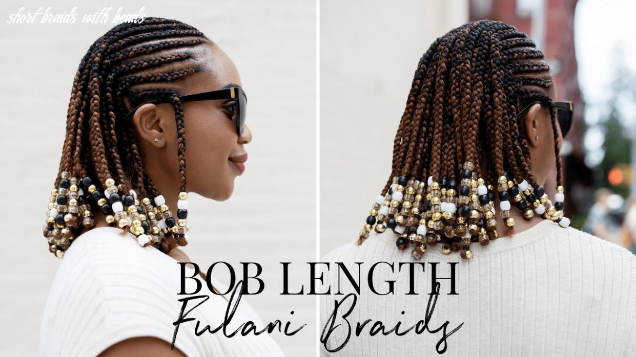 Bob length fulani braids | braids and beads hairstyle on natural hair short braids with beads