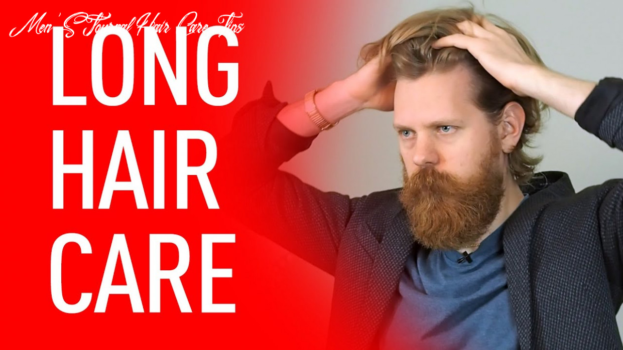 9 expert hair care tips for men: how to take care of your hair