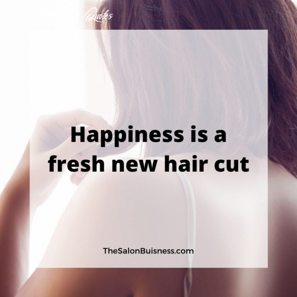 9 funny & inspirational hairstylist quotes (with images) i 9 girl short hair quotes