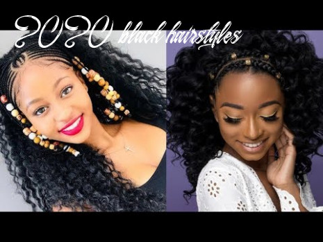 Chic & trendy 8 hairstyles for black women youtube 2020 black hairstyles