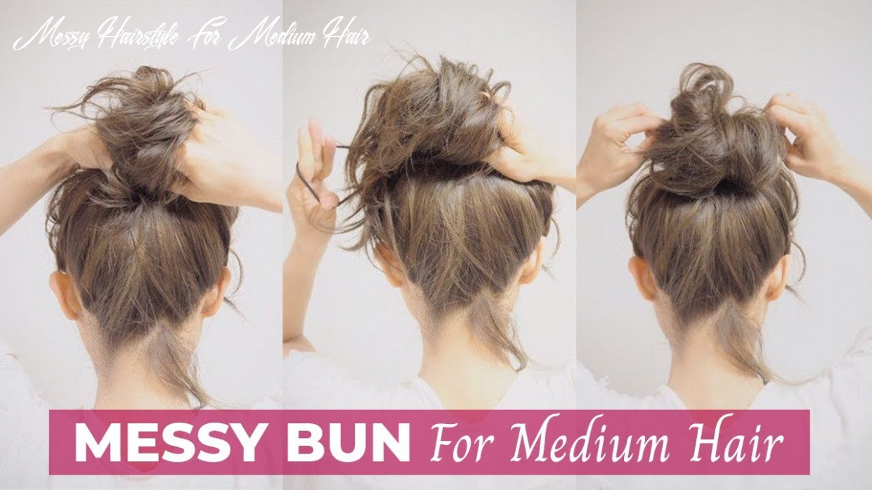 How to: easy messy bun for medium hair messy hairstyle for medium hair