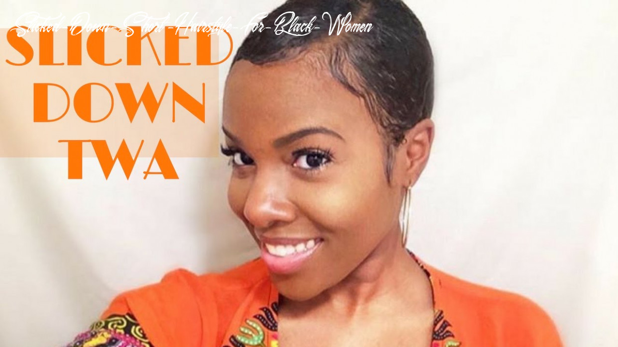 Slicked down twa tutorial slicked down short hairstyle for black women