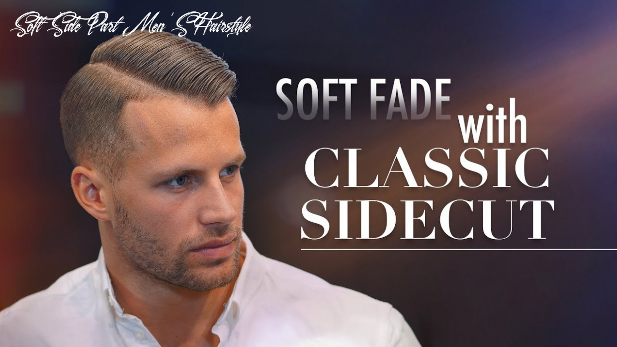 Soft fade classic side part