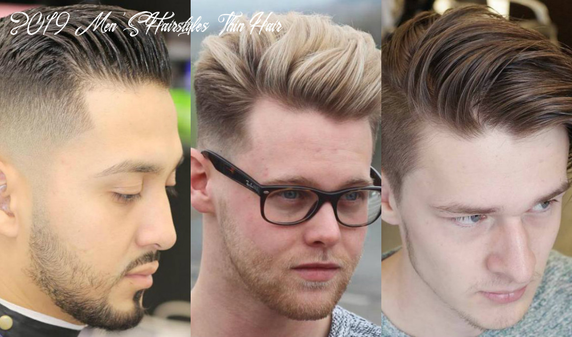 Stylish hairstyles for men with thin hair in 8 hairstyles