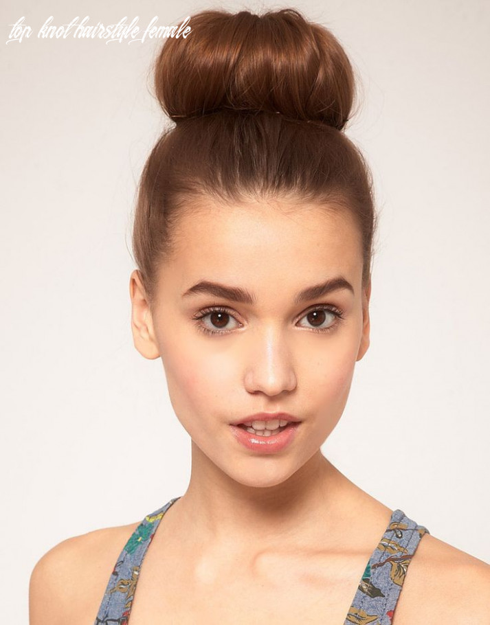 The perfect top knot bun hairstyle women hairstyles top knot hairstyle female