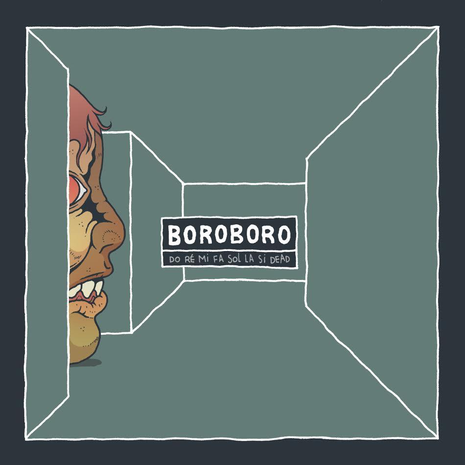 Cover de l'album Do ré mi fa sol la si dead de Boroboro
