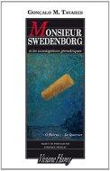 Monsieur Swedenborg de Gonçalo M Tavares paru chez Viviane Hamy