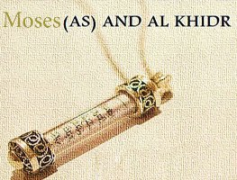 7 Moses and Al Khidr PBUT