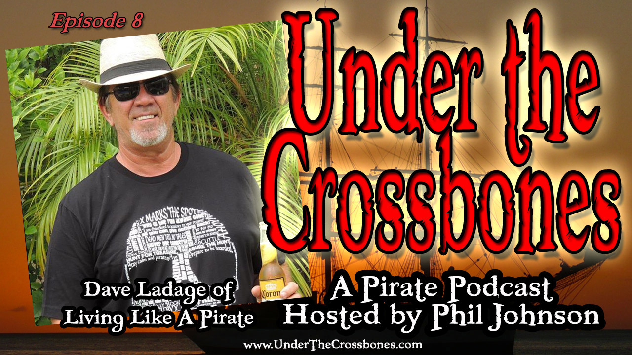 Dave Ladage of Living Like A Pirate Clothing