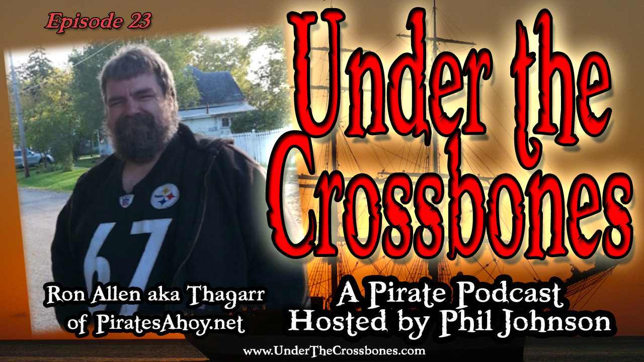 Ron Allen aka Thagarr of PiratesAhoy.net