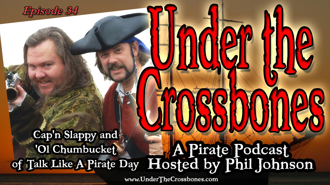 "Mark ""Cap'n Slappy"" Summers and John ""Ol' Chumbucket"" Baur of Talk Like A Pirate Day"