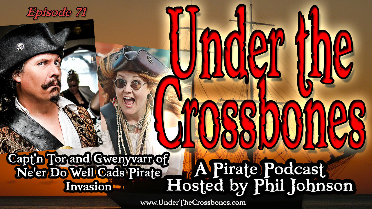Capt'n Tor and Gwenyvarr of the Ne'er Do Well Cads Pirate Invasion