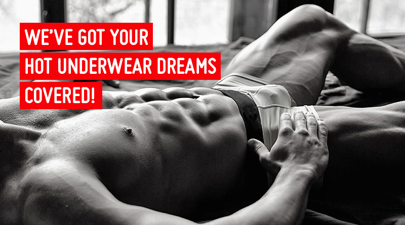 Underwear dreams