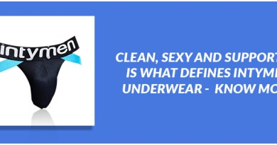 Clean, Sexy and Supportive is what defines Intymen Underwear - Know more