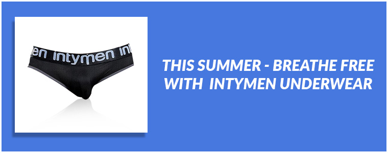 This summer - Breathe free with Intymen Underwear