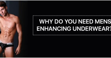 Why do you need mens enhancing underwear?