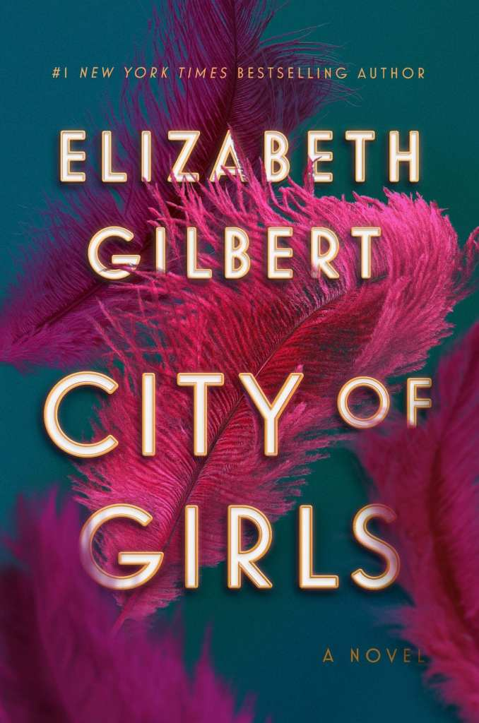 City of Girls by Elizabeth Gilbert | © Courtesy of Riverhead Books