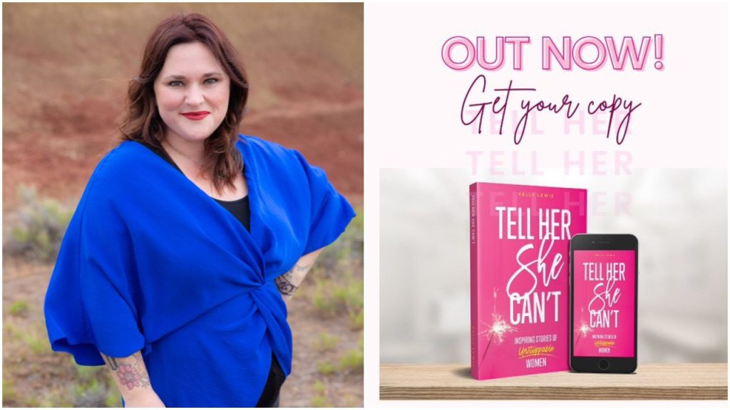 (L): the author, Kelly Lewis; (R): the book and podcast, Tell Her She Can't, is available now | © Courtesy of Kelly Lewis
